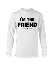 IM THE FRIEND Long Sleeve Tee thumbnail
