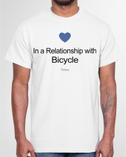 In A Relationship With Bicycle Classic T-Shirt garment-tshirt-unisex-front-03