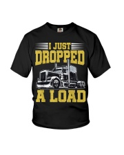 I Just Dropped A Load Funny Trucker Youth T-Shirt thumbnail