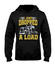 I Just Dropped A Load Funny Trucker Hooded Sweatshirt thumbnail