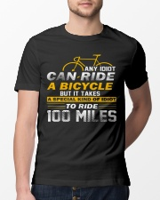 It takes a special kind of idiots to ride 100 mile Classic T-Shirt lifestyle-mens-crewneck-front-13