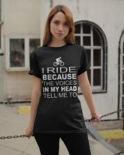 I Ride Because Classic T-Shirt apparel-classic-tshirt-lifestyle-19