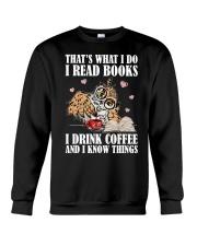 That's What I Do I Read Books I Drink Coffee Crewneck Sweatshirt thumbnail