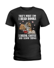 That's What I Do I Read Books I Drink Coffee Ladies T-Shirt thumbnail