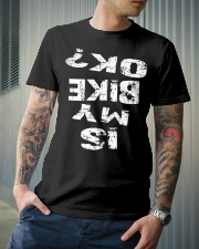 Is my bike ok funny design for cycling lovers Classic T-Shirt lifestyle-mens-crewneck-front-6
