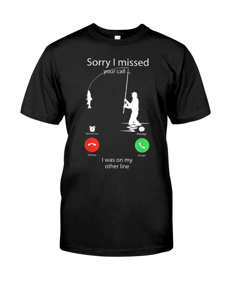 I Was On My Other Line Classic T-Shirt