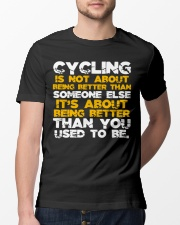 Cycling is about better than you used to be Classic T-Shirt lifestyle-mens-crewneck-front-13