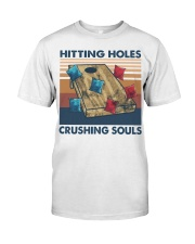 Hitting Holes Crushing Souls Classic T-Shirt front