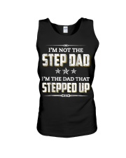 I'm Not The Step Dad I'm The Dad That Stepped Up Unisex Tank thumbnail