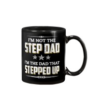 I'm Not The Step Dad I'm The Dad That Stepped Up Mug thumbnail