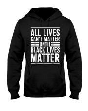 All Lives Can't Matter Hooded Sweatshirt thumbnail