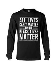 All Lives Can't Matter Long Sleeve Tee thumbnail