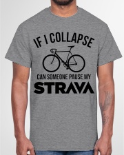 If I Collapse - Funny Shirt For Cycling Lover Classic T-Shirt garment-tshirt-unisex-front-03