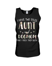 I Have Two Titles Aunt And Dogmom I Rock Them Both Unisex Tank thumbnail