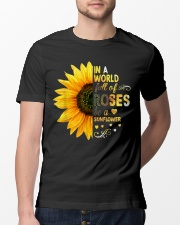 In A World Full Of Roses Be A Sunflower Classic T-Shirt lifestyle-mens-crewneck-front-13
