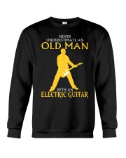 Never underestimate old man with electric guitar Crewneck Sweatshirt thumbnail