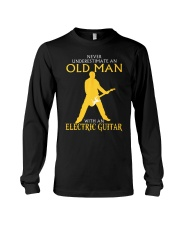 Never underestimate old man with electric guitar Long Sleeve Tee thumbnail