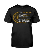 100 miles a day Classic T-Shirt front
