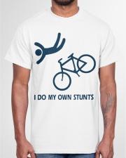 I do my own stunts funny Classic T-Shirt garment-tshirt-unisex-front-03