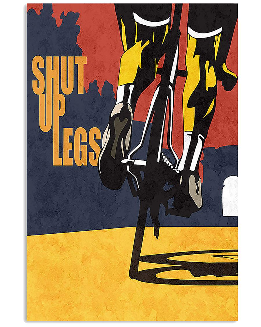 Shut up legs cycling design 11x17 Poster