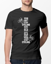 You get old because you stop cycling Classic T-Shirt lifestyle-mens-crewneck-front-13
