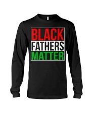 Black Fathers Matter Long Sleeve Tee tile