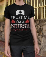 Trust Me I'm A Nurse T-shirt Classic T-Shirt apparel-classic-tshirt-lifestyle-21