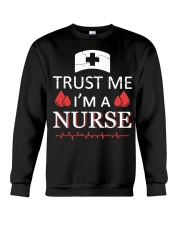 Trust Me I'm A Nurse T-shirt Crewneck Sweatshirt thumbnail