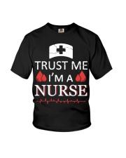Trust Me I'm A Nurse T-shirt Youth T-Shirt thumbnail