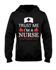 Trust Me I'm A Nurse T-shirt Hooded Sweatshirt thumbnail