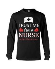 Trust Me I'm A Nurse T-shirt Long Sleeve Tee thumbnail