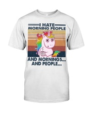 I Hate Morning People Classic T-Shirt front