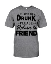 IF LOST OR DRUNK Classic T-Shirt front