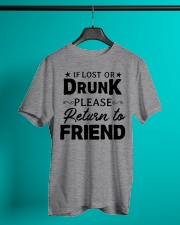 IF LOST OR DRUNK Classic T-Shirt lifestyle-mens-crewneck-front-3