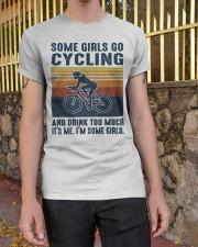 It's Me I'm Some Girls Classic T-Shirt apparel-classic-tshirt-lifestyle-21