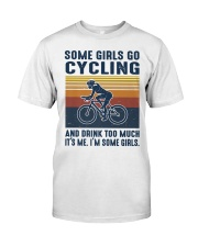 It's Me I'm Some Girls Classic T-Shirt front