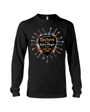 How many guitars does a guitar player need Long Sleeve Tee thumbnail