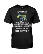 I cycle slower than turtles but i cycle Classic T-Shirt front