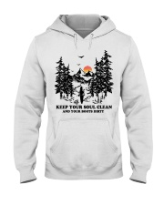Keep your soul clean and your boót dirty Hooded Sweatshirt thumbnail