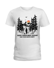 Keep your soul clean and your boót dirty Ladies T-Shirt thumbnail