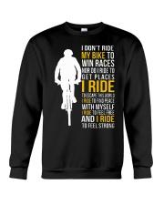 I ride to feel strong Crewneck Sweatshirt thumbnail