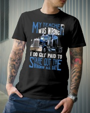 My Teacher Was Wrong Trucker Gift Funny Classic T-Shirt lifestyle-mens-crewneck-front-6