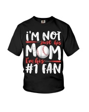 Im Not Just His Mom Im His Number 1 Fan Youth T-Shirt thumbnail
