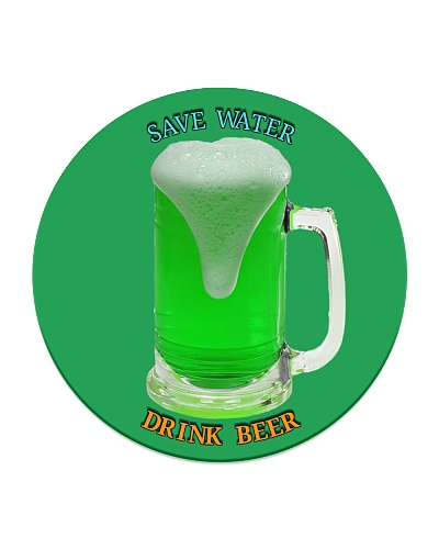 Save water drink beer - Irish green beer fest