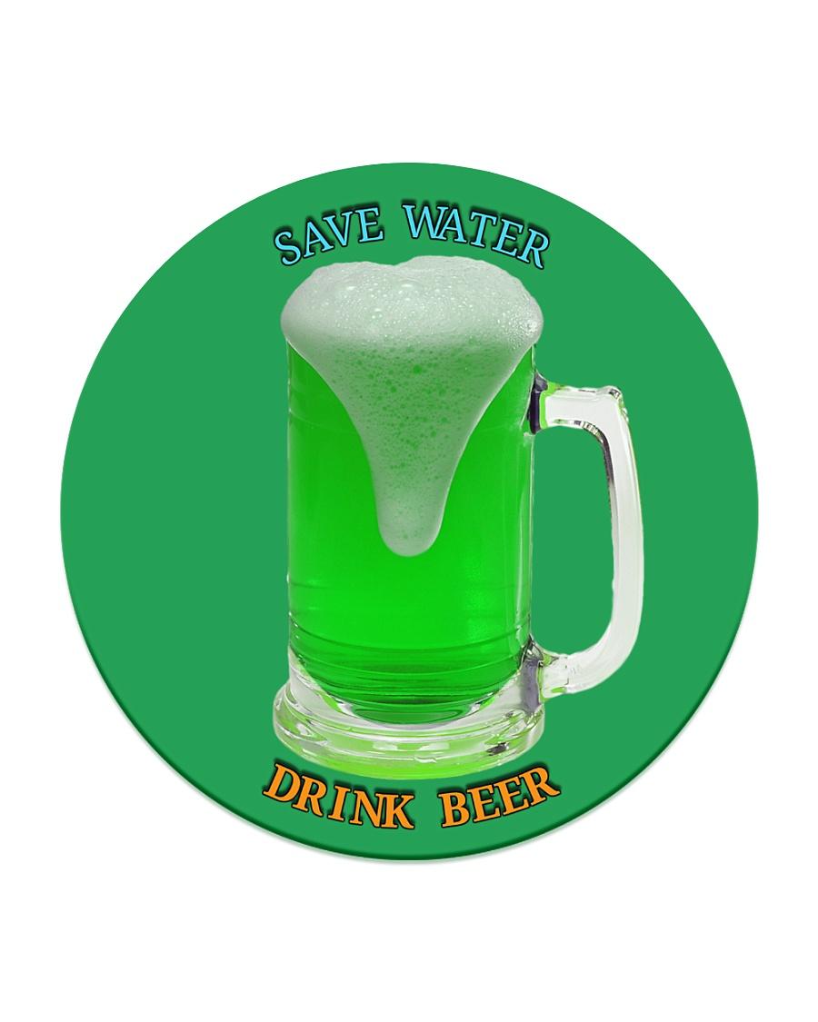 Save water drink beer - Irish green beer fest Circle Coaster