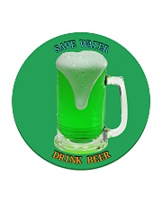Save water drink beer  Circle Coaster front