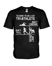 How To Be A Triathlete Funny Triathlon Gift T Shir V-Neck T-Shirt thumbnail