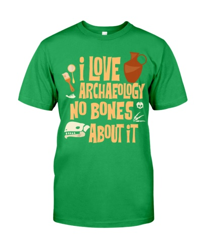 I Love Archaeology No Bones About It Fun