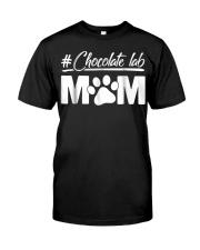 Chocolate Lab Mom Dog Mom Funny Labrador M Classic T-Shirt front