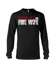 Nurse life and Fire Wife Firefi Long Sleeve Tee thumbnail